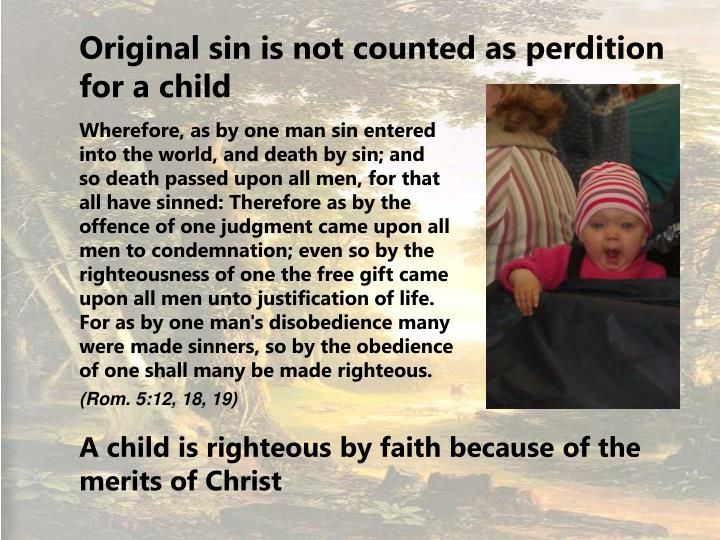 Original sin is not counted as perdition