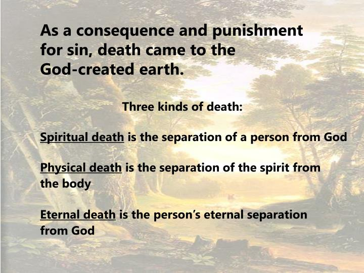 As a consequence and punishment