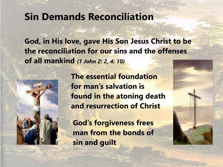 Sin Demands Reconciliation