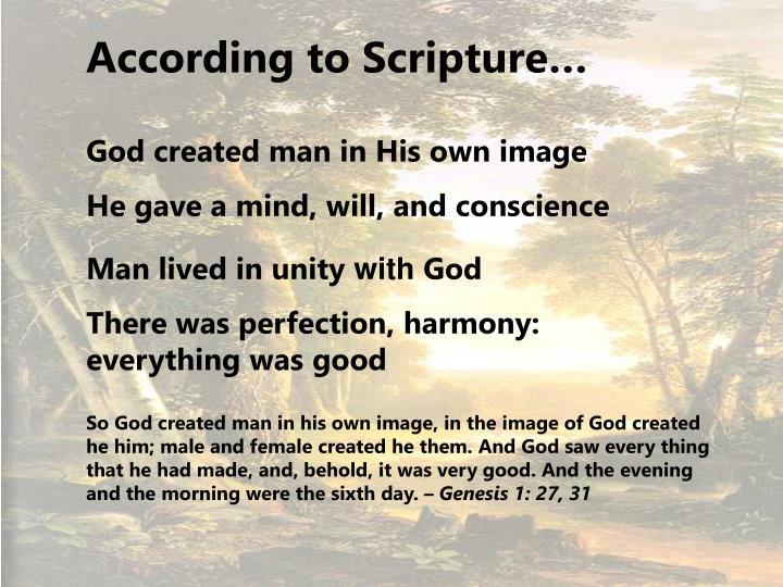 According to Scripture…