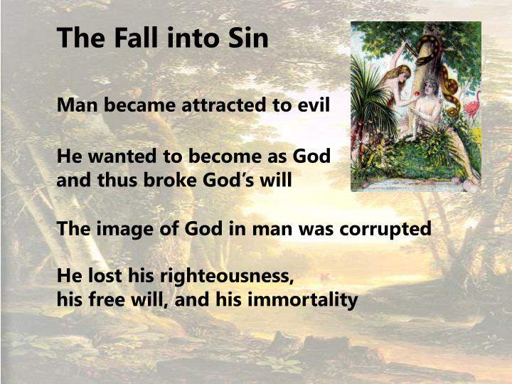 The Fall into Sin