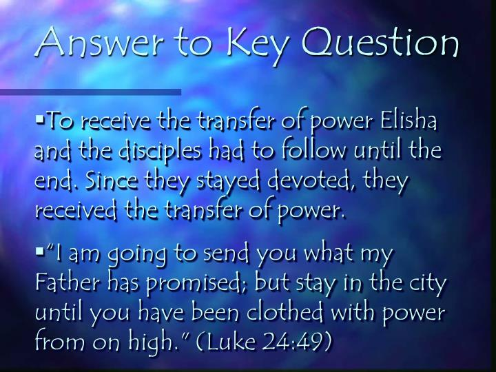 Answer to Key Question