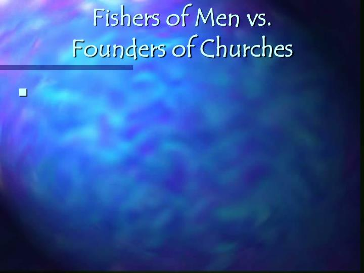 Fishers of Men vs.