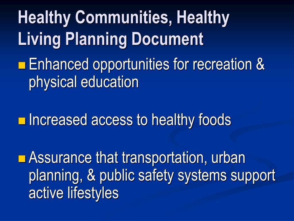 Healthy Communities, Healthy Living Planning Document