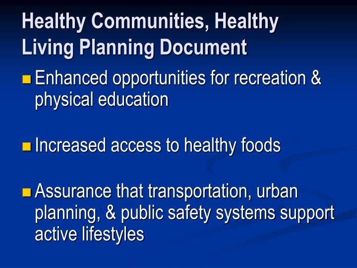 Healthy communities healthy living planning document