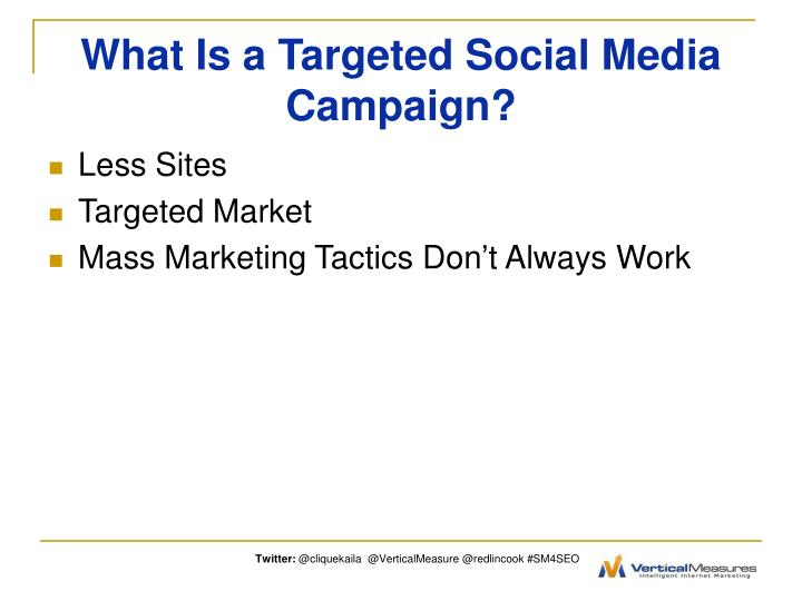 What is a targeted social media campaign