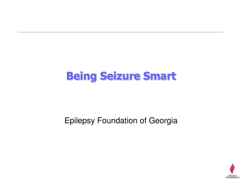 Being Seizure Smart