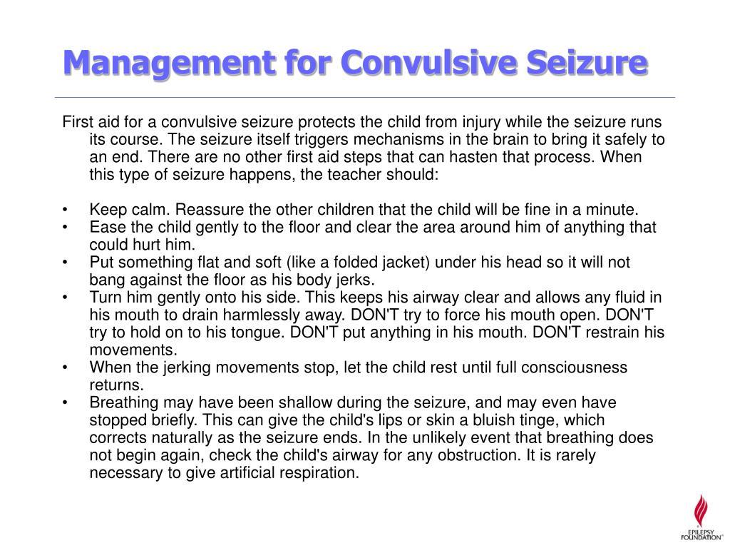 Management for Convulsive Seizure