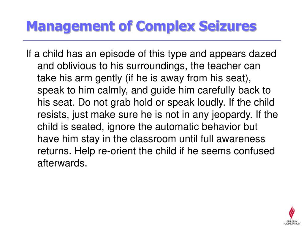 Management of Complex Seizures