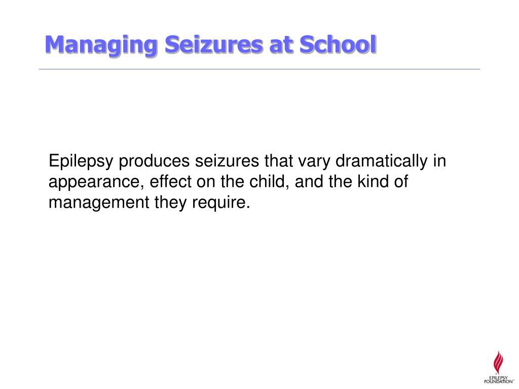 Managing Seizures at School