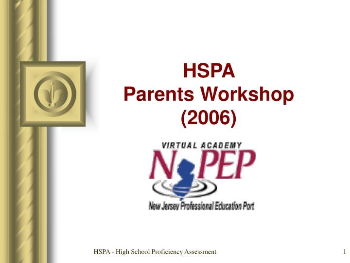 Hspa parents workshop 2006
