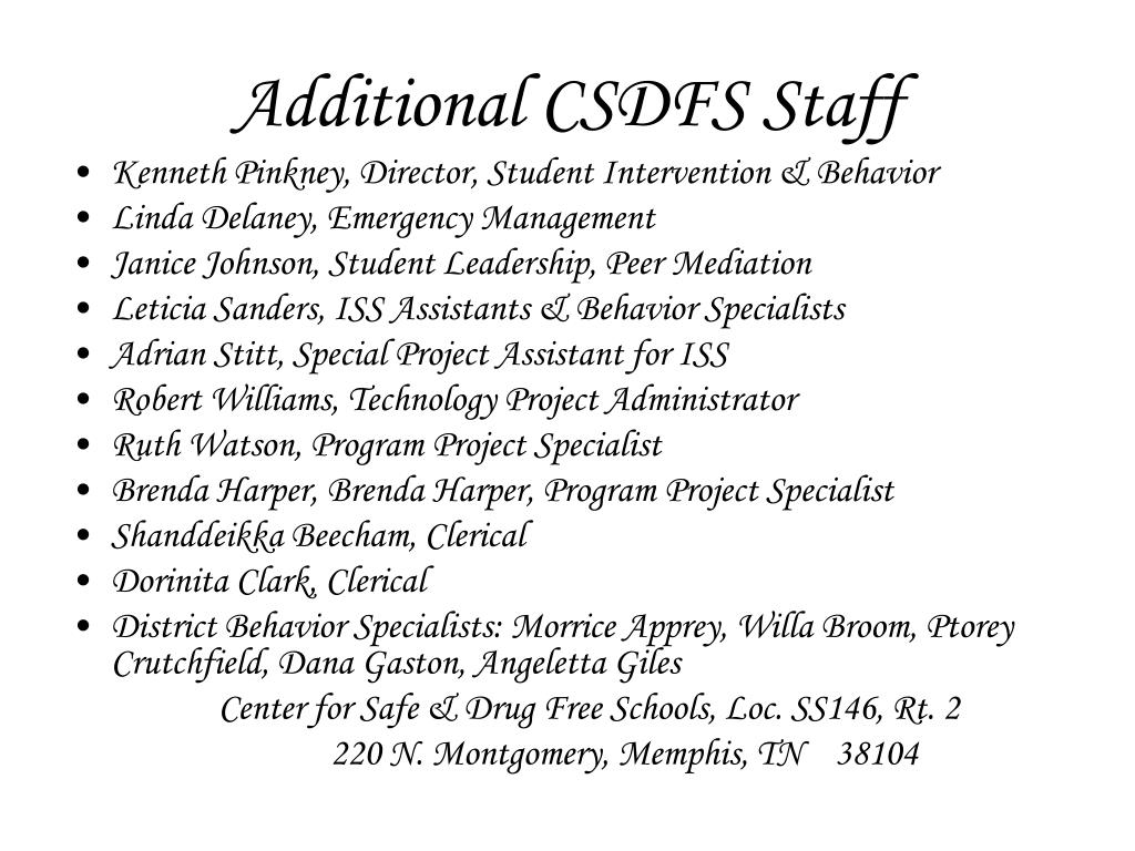 Additional CSDFS Staff