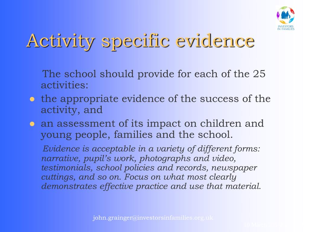 Activity specific evidence