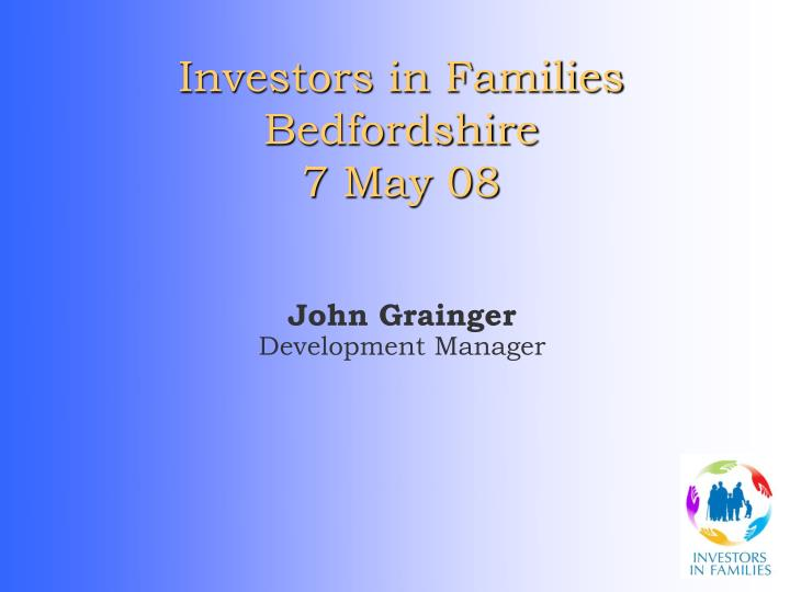 Investors in families bedfordshire 7 may 08