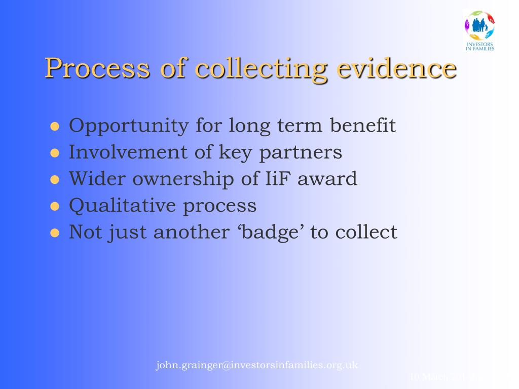 Process of collecting evidence