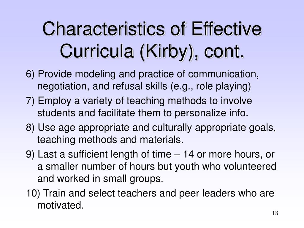 Characteristics of Effective Curricula (Kirby), cont.
