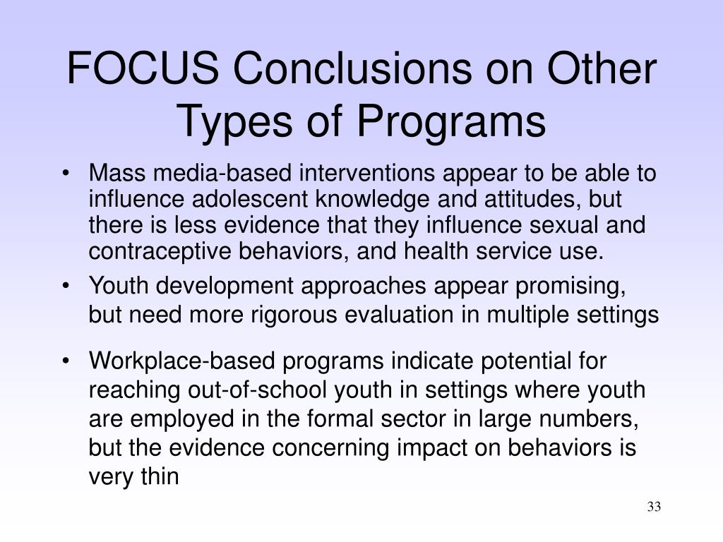 FOCUS Conclusions on Other Types of Programs