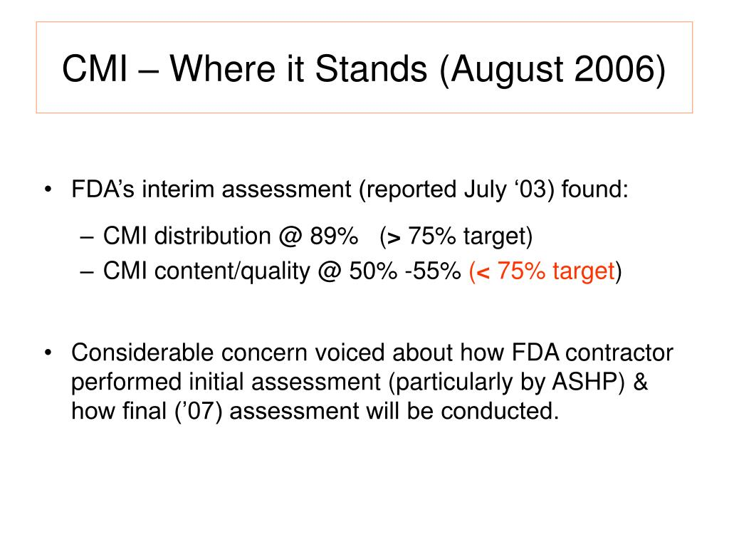 CMI – Where it Stands (August 2006)