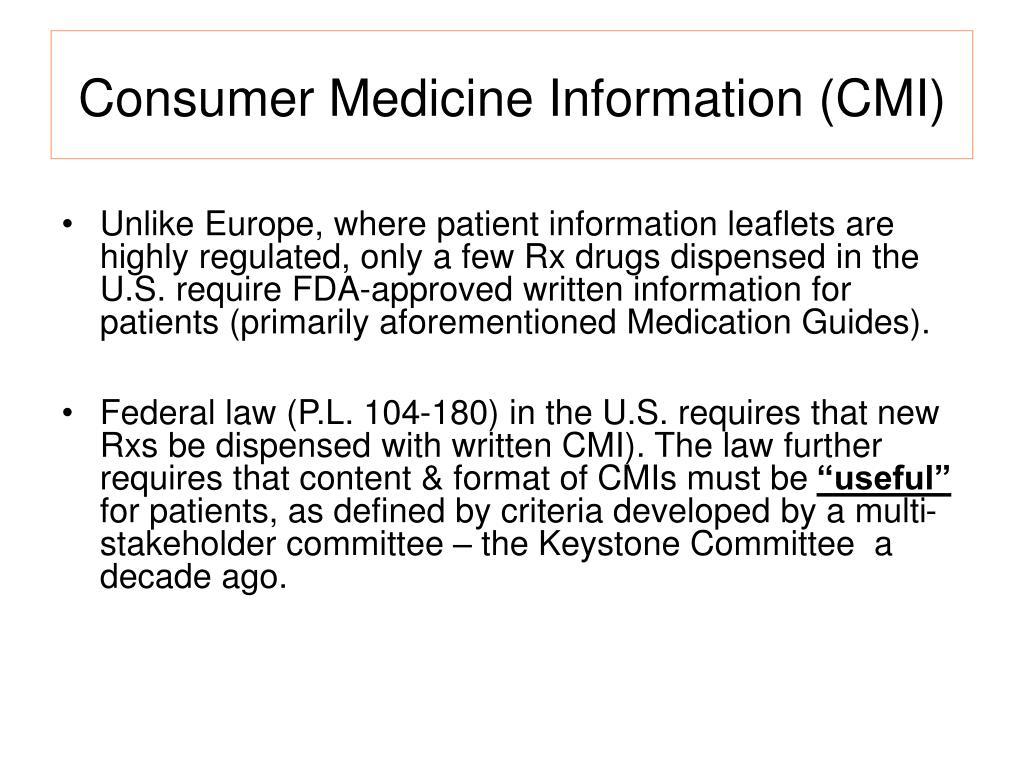 Consumer Medicine Information (CMI)