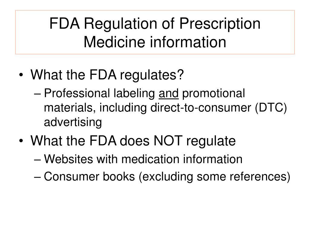 FDA Regulation of Prescription Medicine information