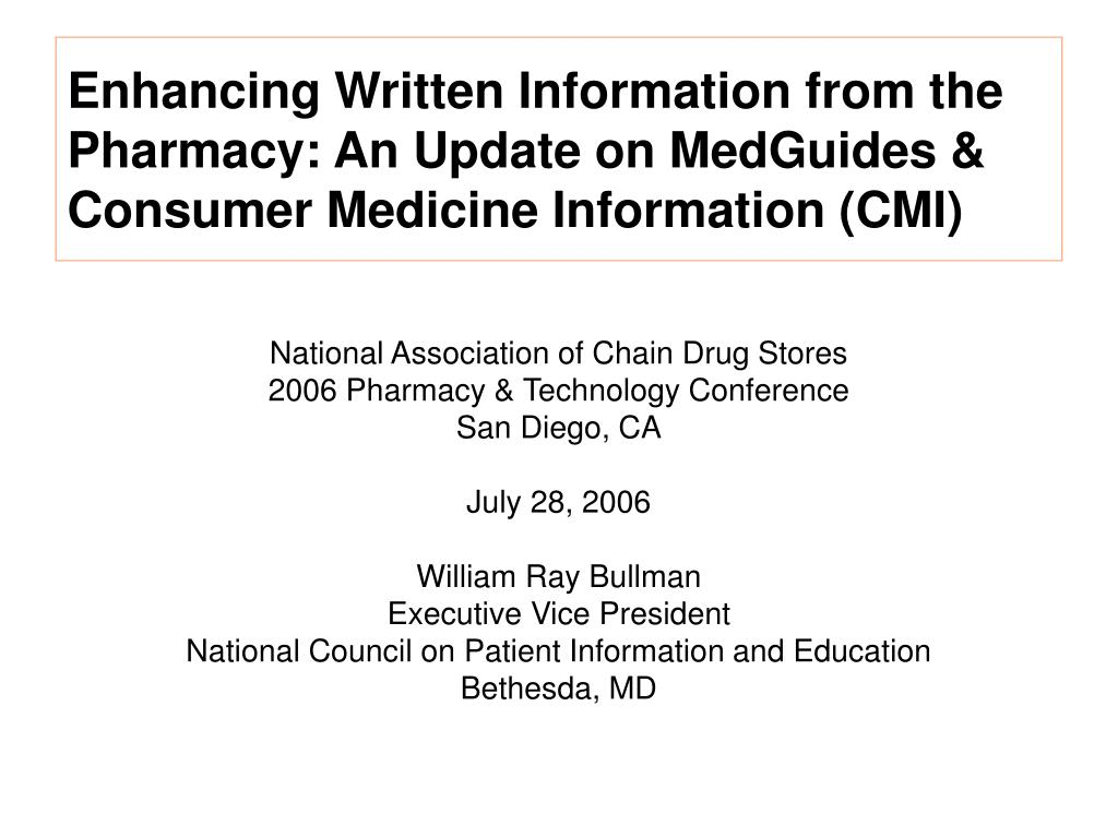 Enhancing Written Information from the Pharmacy: An Update on MedGuides & Consumer Medicine Information (CMI)