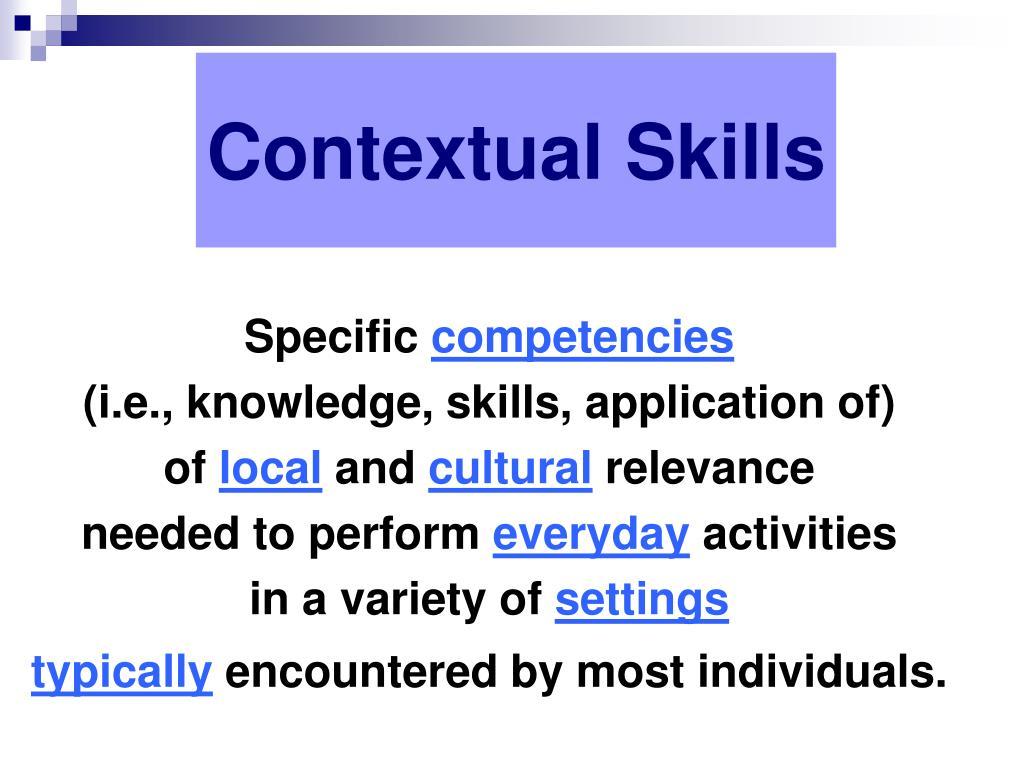 Contextual Skills