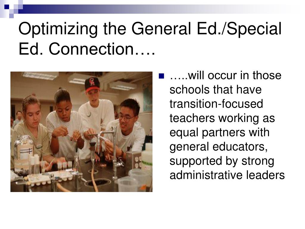 Optimizing the General Ed./Special Ed. Connection….
