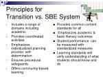 principles for transition vs sbe system