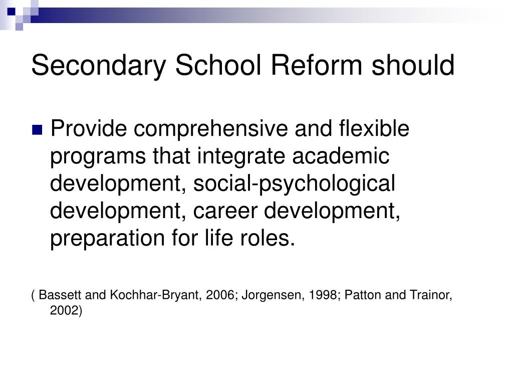 Secondary School Reform should