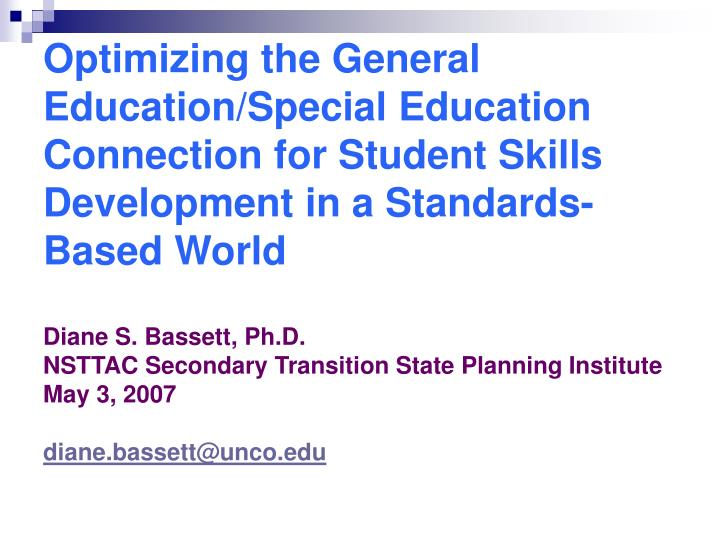 Optimizing the General Education/Special Education Connection for Student Skills Development in a St...