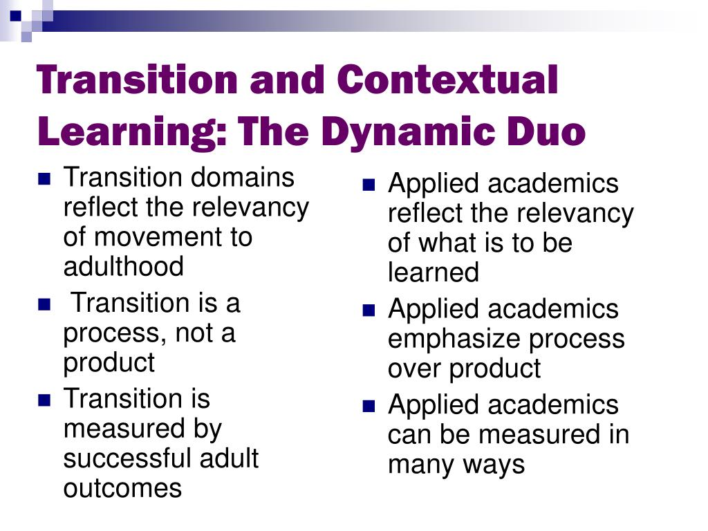 Transition and Contextual Learning: The Dynamic Duo