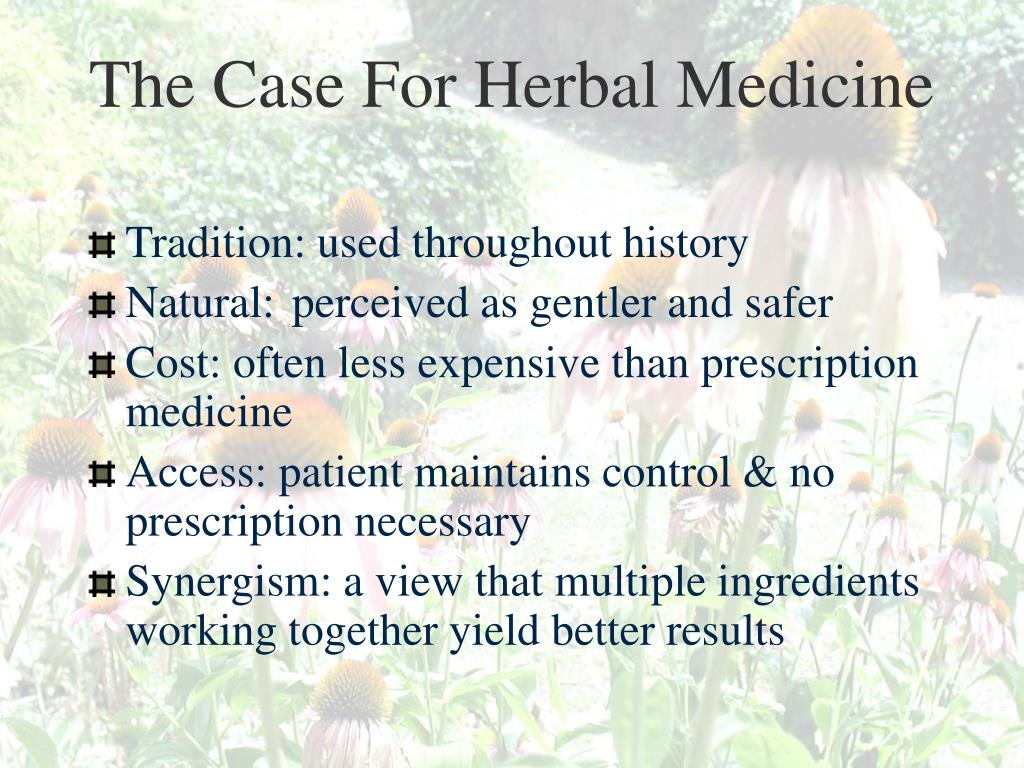 The Case For Herbal Medicine
