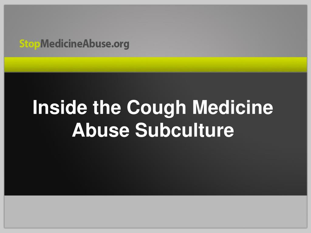 Inside the Cough Medicine Abuse Subculture
