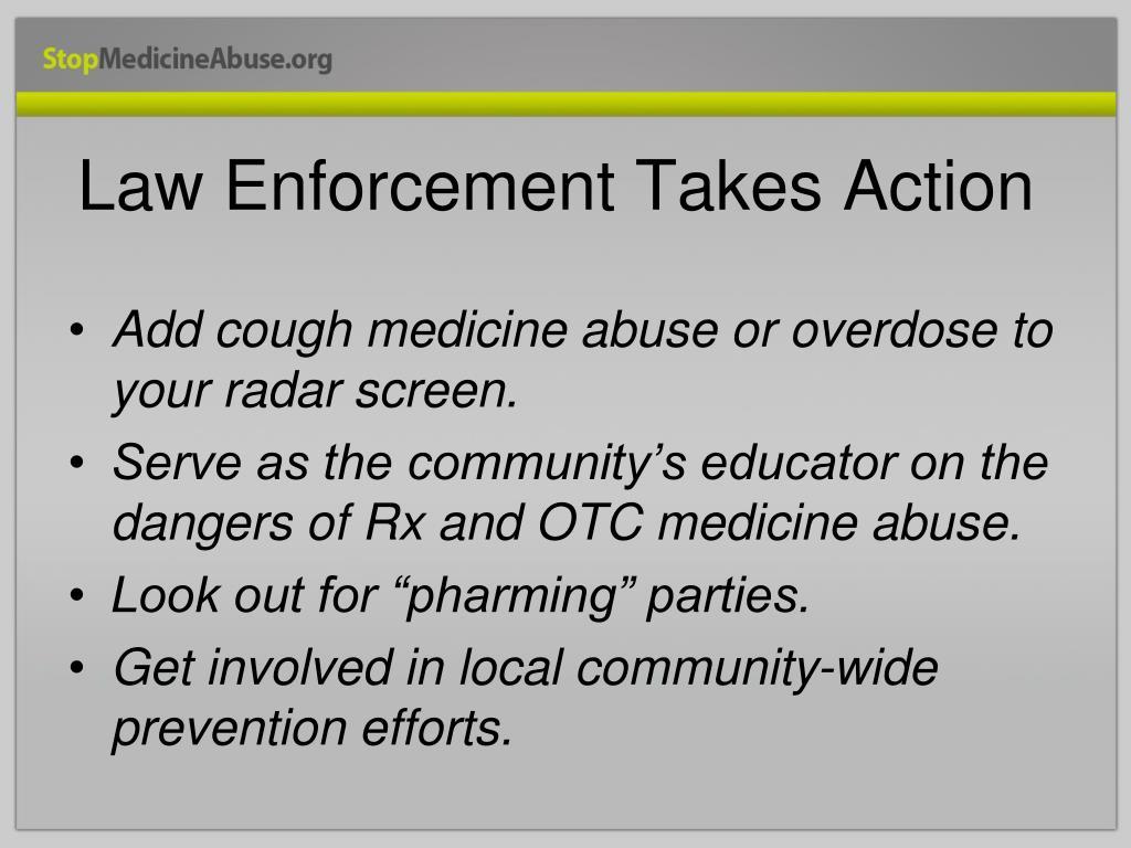 Law Enforcement Takes Action
