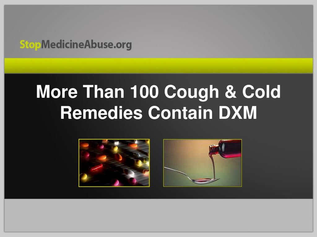 More Than 100 Cough & Cold Remedies Contain DXM