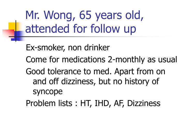 Mr wong 65 years old attended for follow up l.jpg