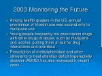 2003 monitoring the future