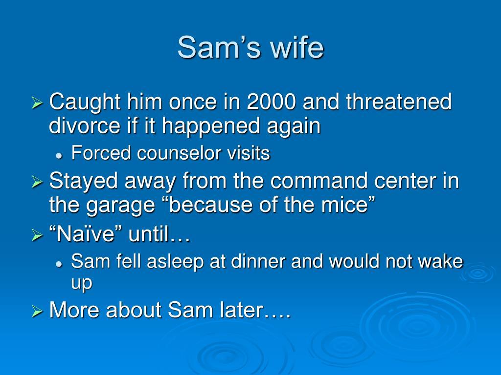 Sam's wife