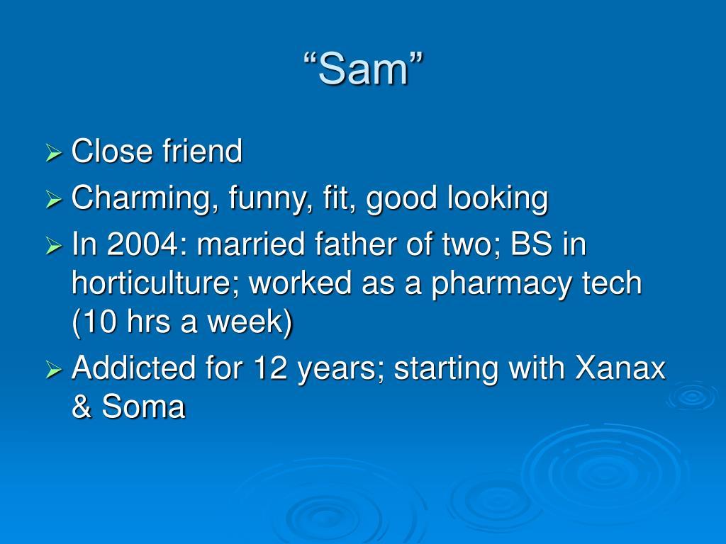 """""""Sam"""""""