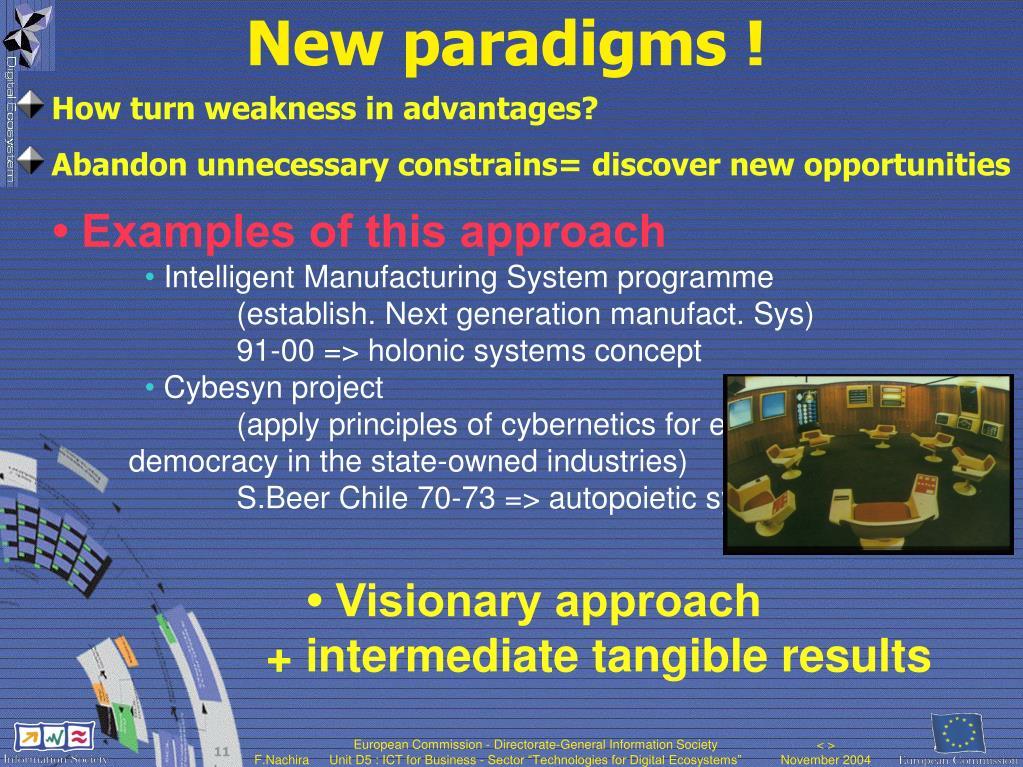 New paradigms !