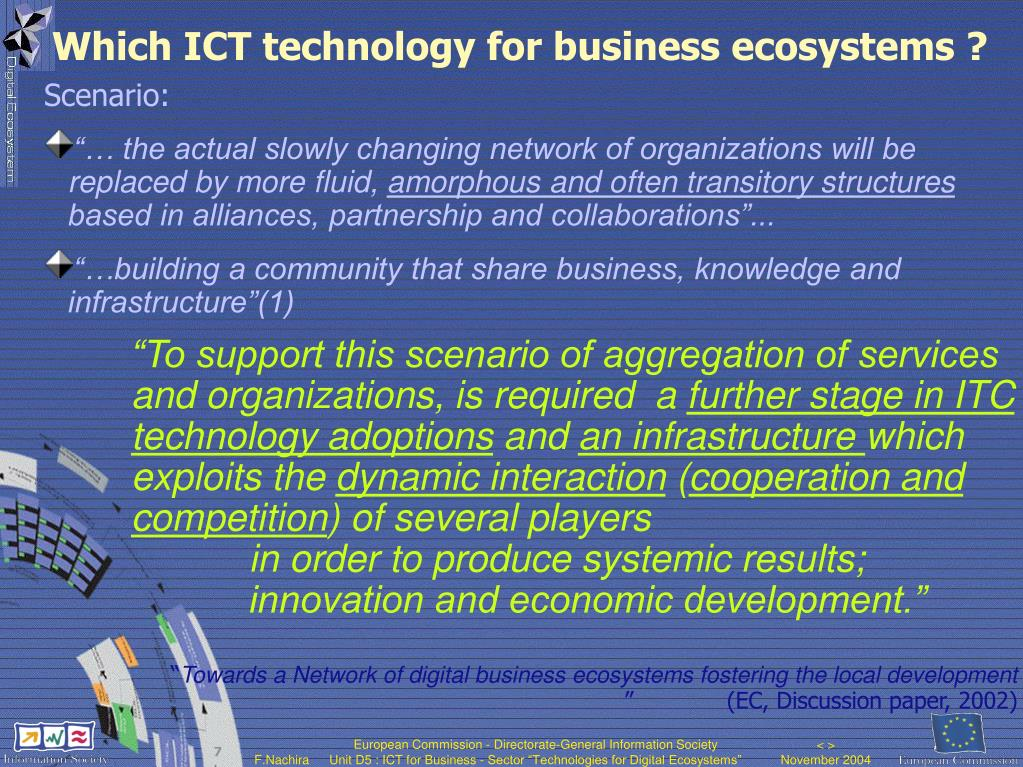 Which ICT technology for business ecosystems ?