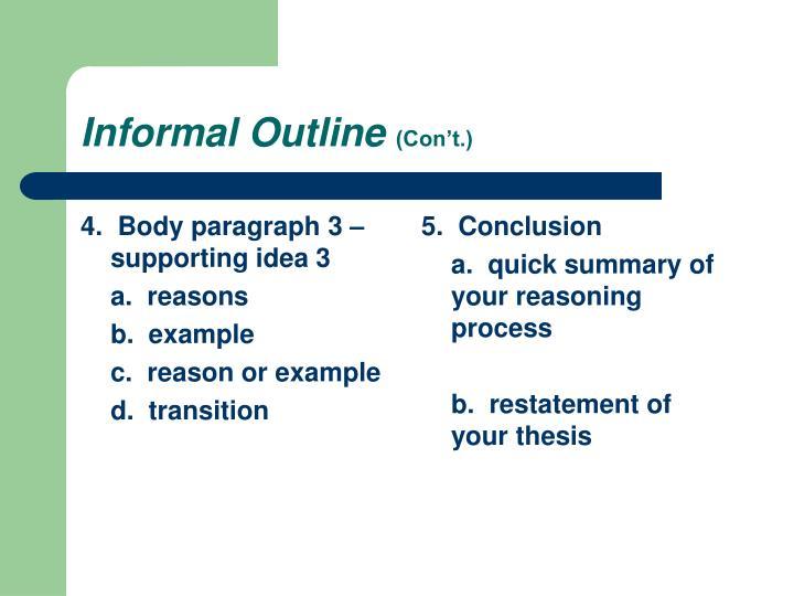 4.  Body paragraph 3 –