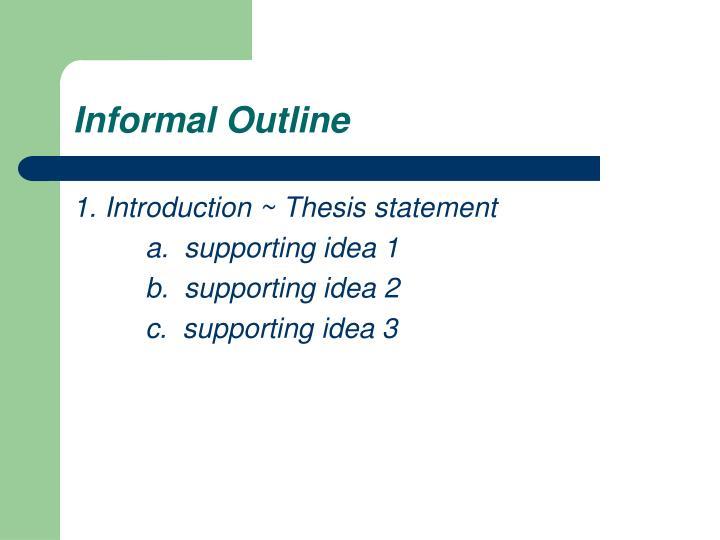 Informal Outline