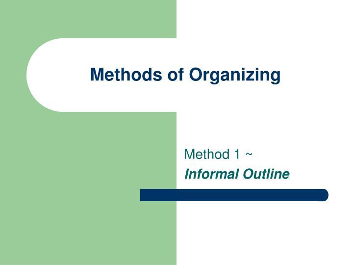Methods of Organizing