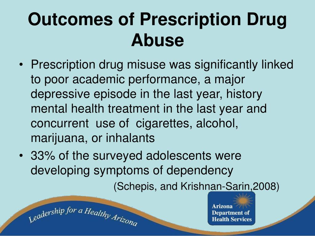 Outcomes of Prescription Drug Abuse