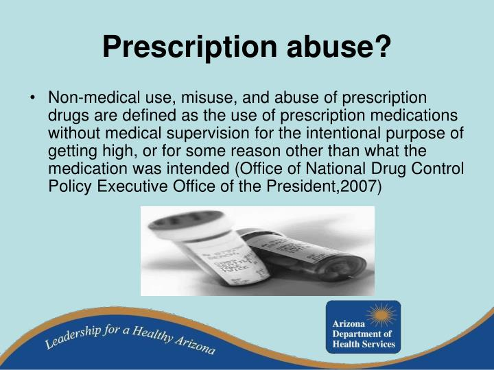 Prescription abuse