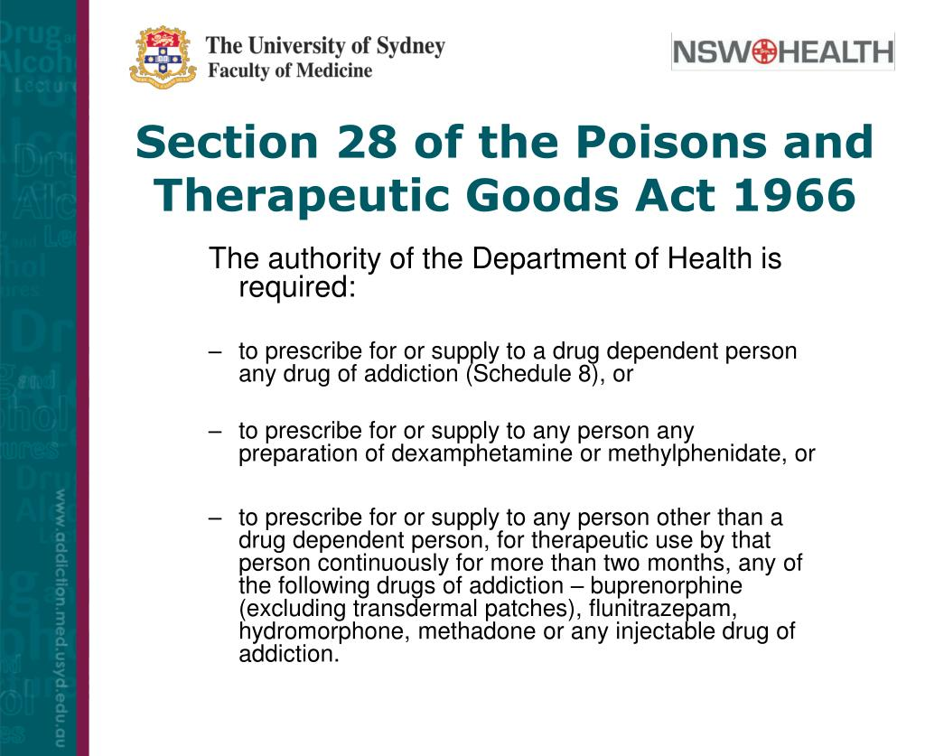 Section 28 of the Poisons and Therapeutic Goods Act 1966