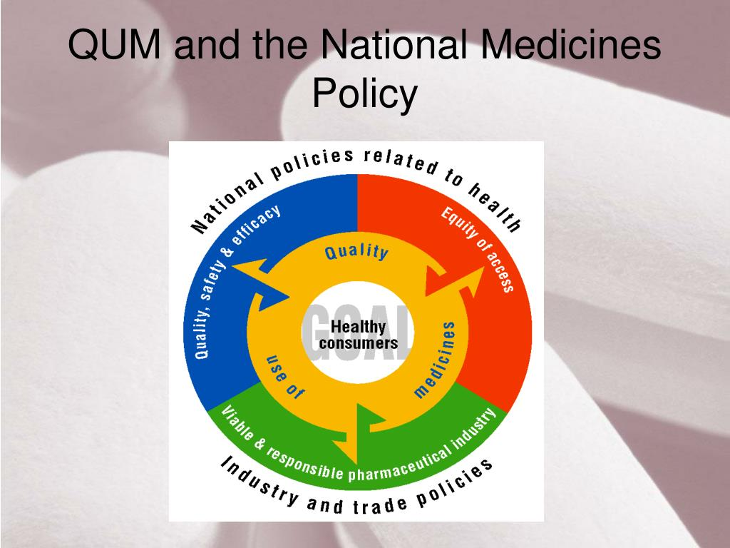 QUM and the National Medicines Policy