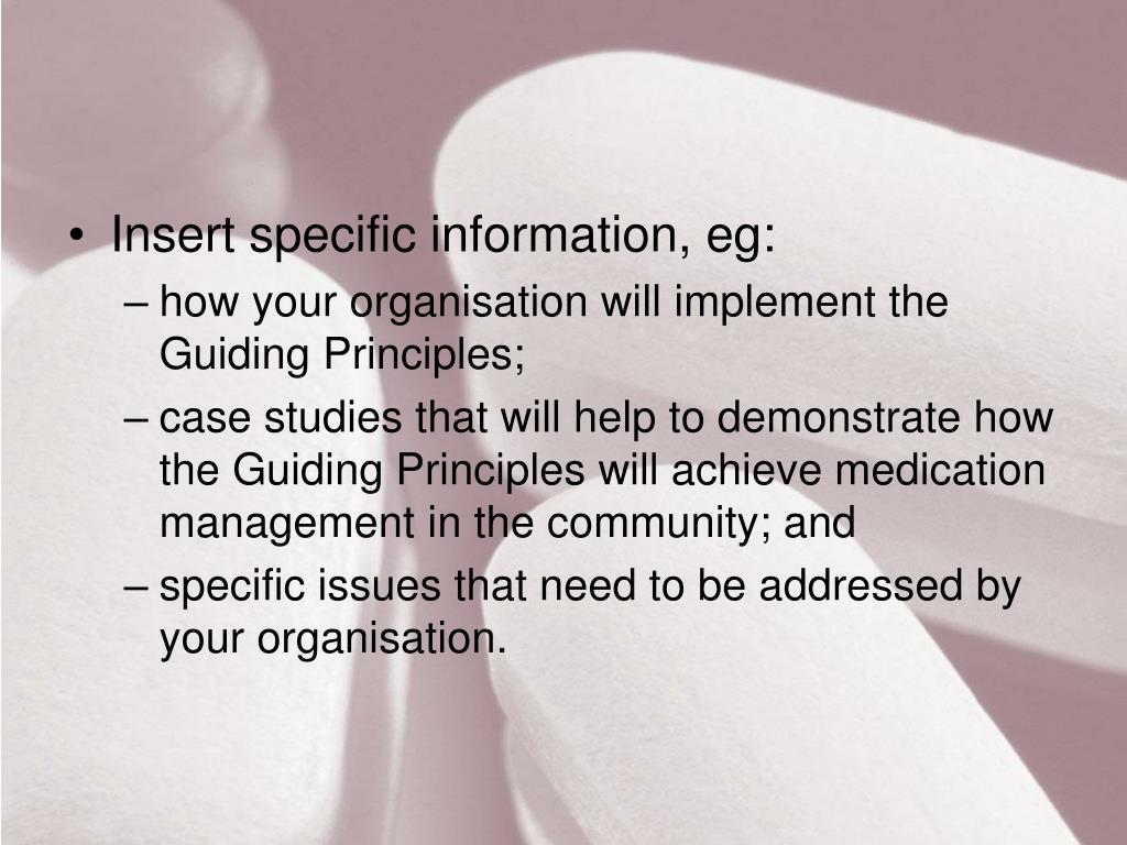 Insert specific information, eg: