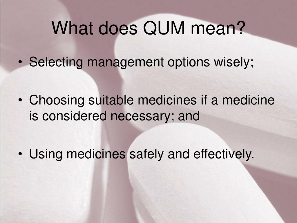 What does QUM mean?